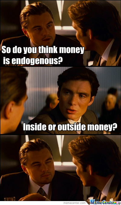 Endogenous money meme